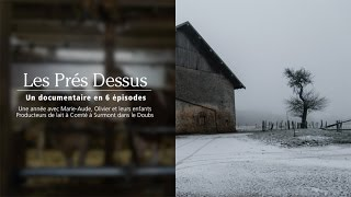 Les Prés Dessus - Bande-annonce