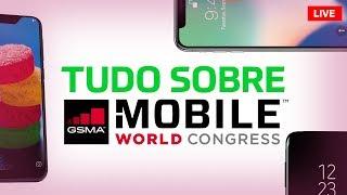 LIVE - Expectativas para a Mobile World Congress 2018