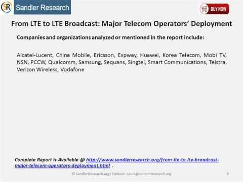 From LTE to LTE Broadcast Major Telecom Operators' Deployment