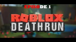 ROBLOX Deathrun | Episode 1 | Do not miss Sampe!