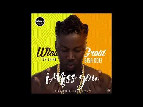 Wisa Greid - I Miss You ft. Bisa Kdei (Audio Slide)