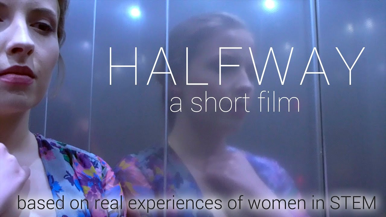 Halfway | A Short Film about women in STEM - YouTube