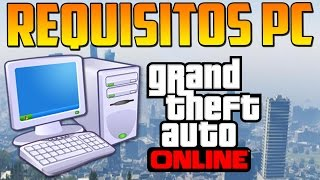 Requisitos GTA 5 Para PC! (Filtrado) - Gameplay GTA 5 Online PS4