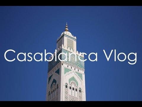 Study Abroad in Morocco | Vlog 4| Casablanca