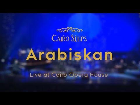 Arabiskan - Cairo Steps |  Live At Cairo Opera House