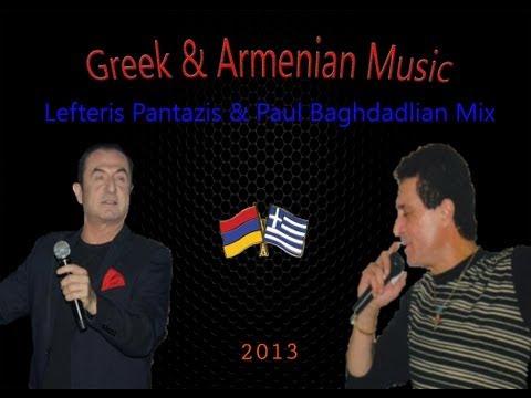 Greek & Armenian Music Mix (Lefteris Pantazis & Paul Baghdadlian)