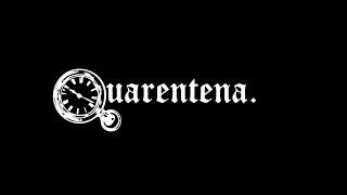 Q-uarentena