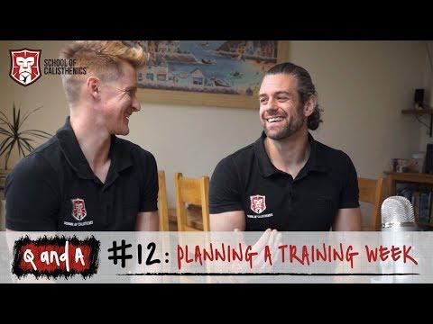 Q and A #12 - Planning a Training Week | School of Calisthenics