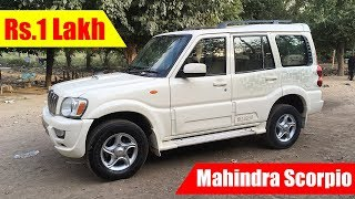 Rs.1 लाख में Mahindra Scorpio Second hand car in cheap price, Buy Used Mahindra Scorpio car Delhi