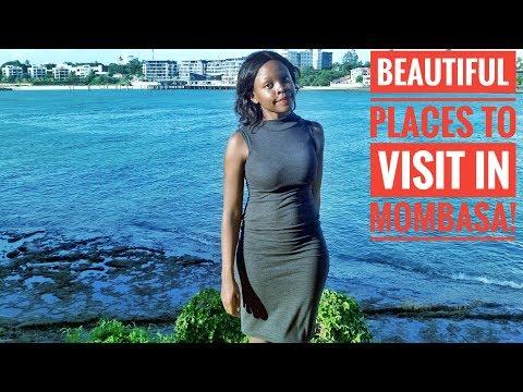 BEAUTIFUL PLACES TO VISIT IN MOMBASA,KENYA!