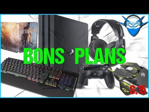 BONS PLANS ➤ Gaming & High Tech (S.15 - 2017)