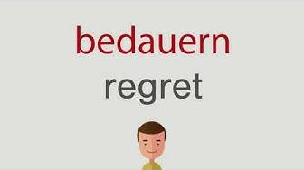Wie heißt bedauern auf englisch