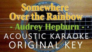 Somewhere Over the Rainbow - Judy Garland[Acoustic Karaoke]