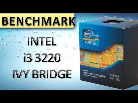 INTEL CORE i3 3220 IVY BRIDGE CPU [BENCHMARK] DEUTSCH HD - YouTube