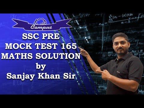 SSC PRE MOCK TEST 165 MATHS SOLUTION by Sanjay Khan Sir