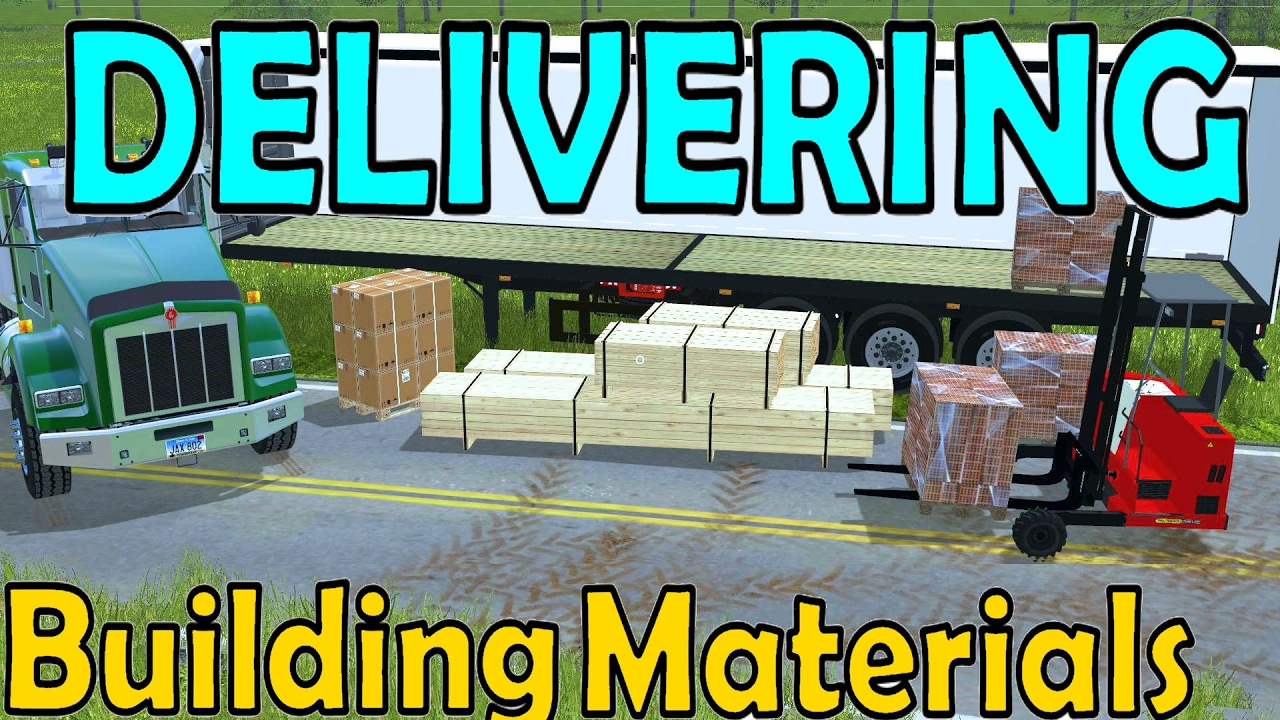 Farming simulator 17 delivering building materials for House building simulator online