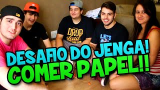 DESAFIO DO JENGA! COMER PAPEL!! (c/ Rezende, Wolff, T3ddy e Miss)