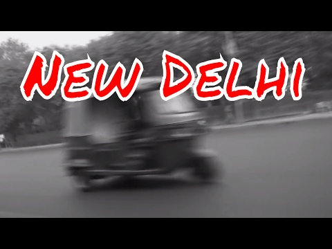 My First Day in India - New Delhi
