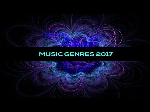 Music Genres 2017 | Ultimate guide | DJ Tool