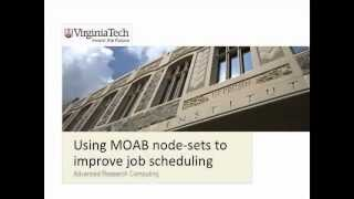Using Moab Node-sets to Improve Job Scheduling