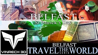 BELFAST st Patrick's Day - TRAVEL THE WORLD serie by VINRECH 3D