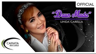 LAGU TERBARU 2017 | LINDA CARELLA - Daun Muda [OFFICIAL MUSIC VIDEO]