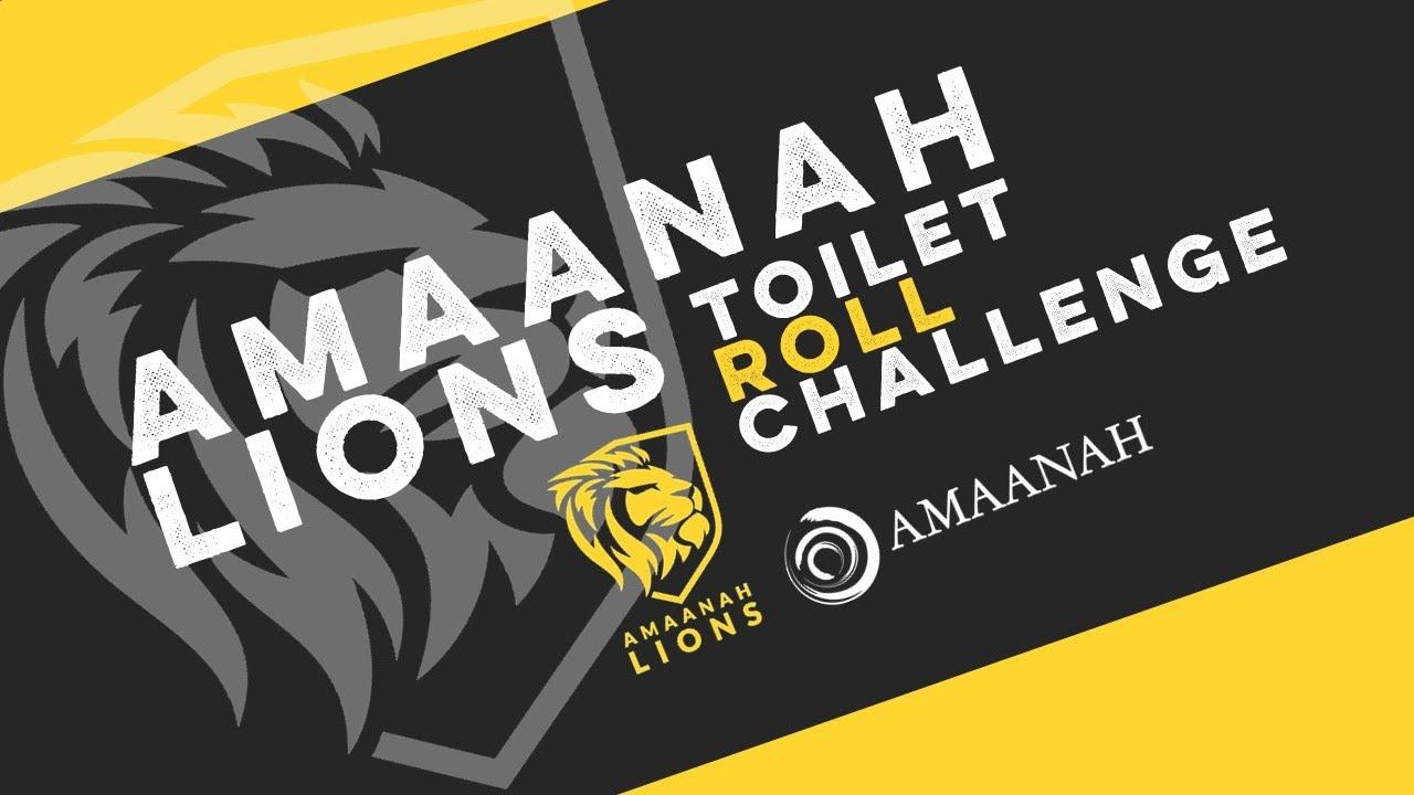 Amaanah Lions - #ToiletRollChallenge