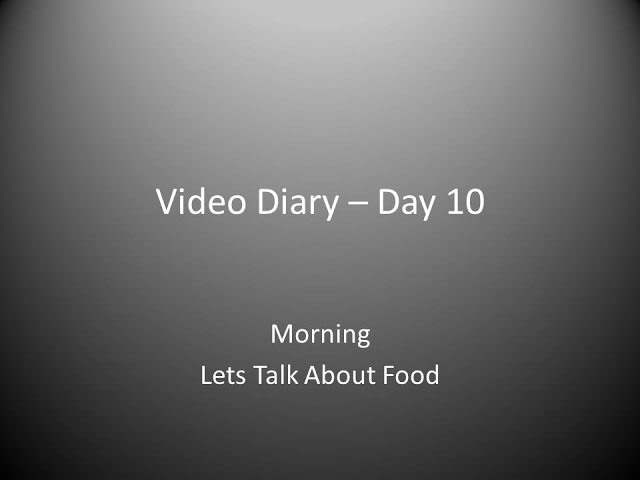 Day 10 morning : Lets Talk About Food