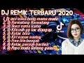 DJ REMIK TERBARU 2020 , MUSIK DJ TAPI BIKIN ADEM  Hati