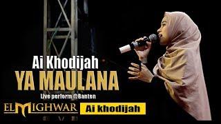 Download Lagu YA MAULANA Cover By El mighwar (live perform) banten mp3