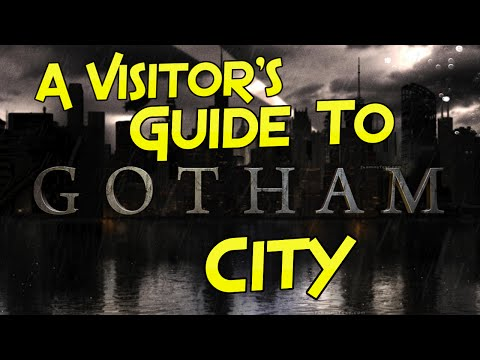 A Visitor's Guide To Gotham City | 2MH