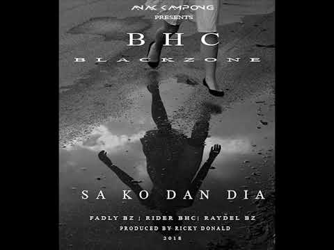 BHC Ft.  BlackZone  -  Sa Ko Dan Dia