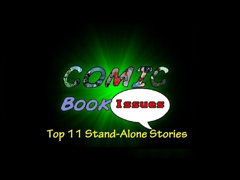 Comic Book Issues - Top 11 Stand Alone Stories