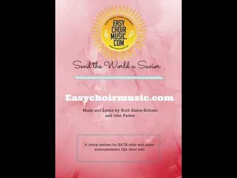 Send The World a Savior - Ruth Elaine Schram and John Parker - Sheet Music Preview