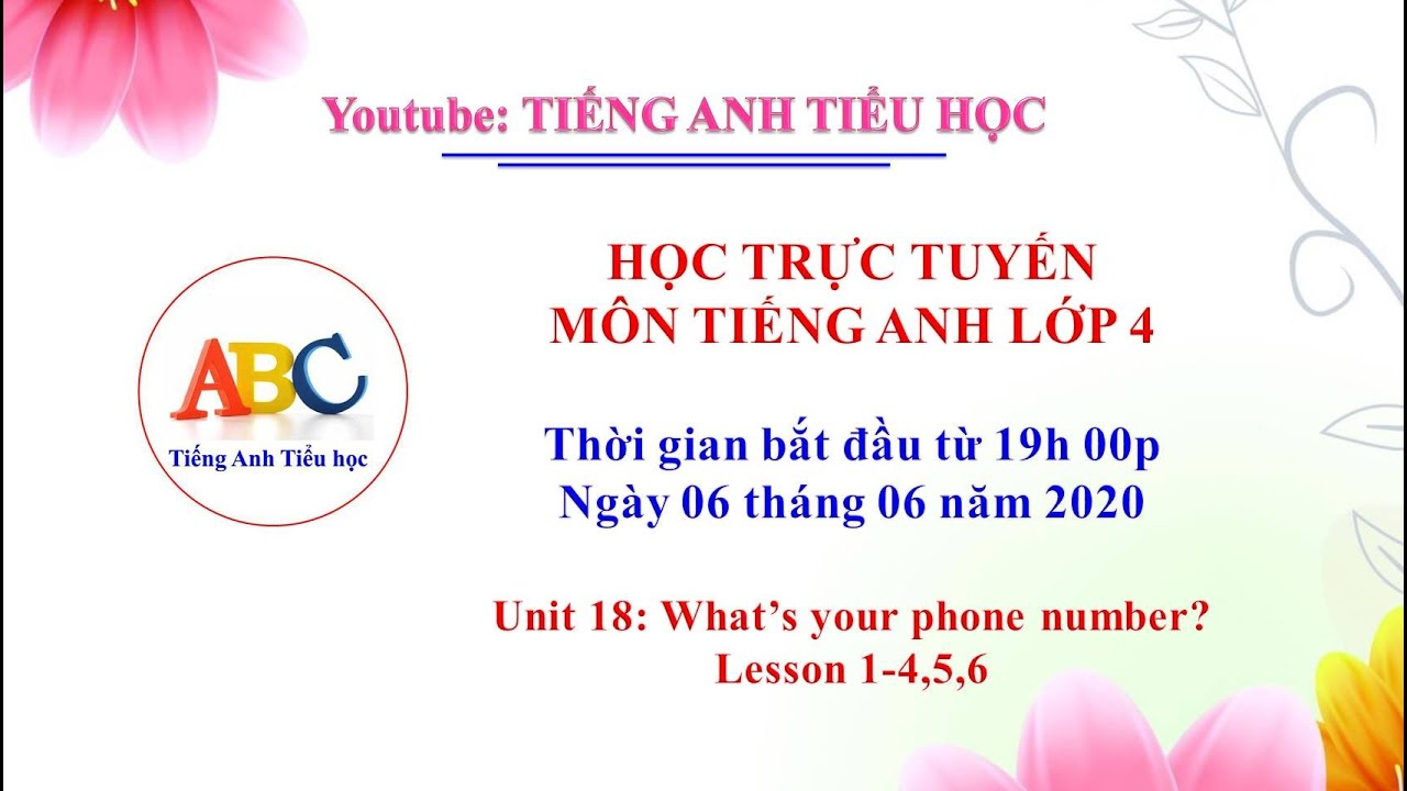 Tiếng anh lớp 4: Unit 18: What's your phone number? Lesson ...