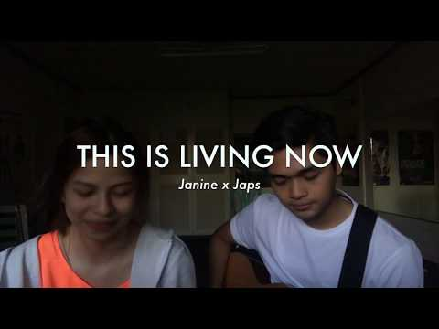 This Is Living Now (Cover) by Japs Mendoza & Janine Tenoso