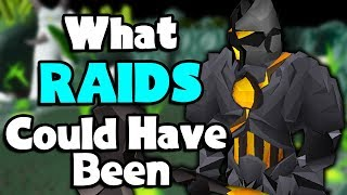 OSRS - What Raids Could Have Been