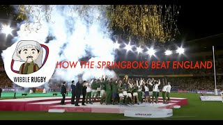 Wibble Rugby: The Final: How South Africa beat England | The Breakdown