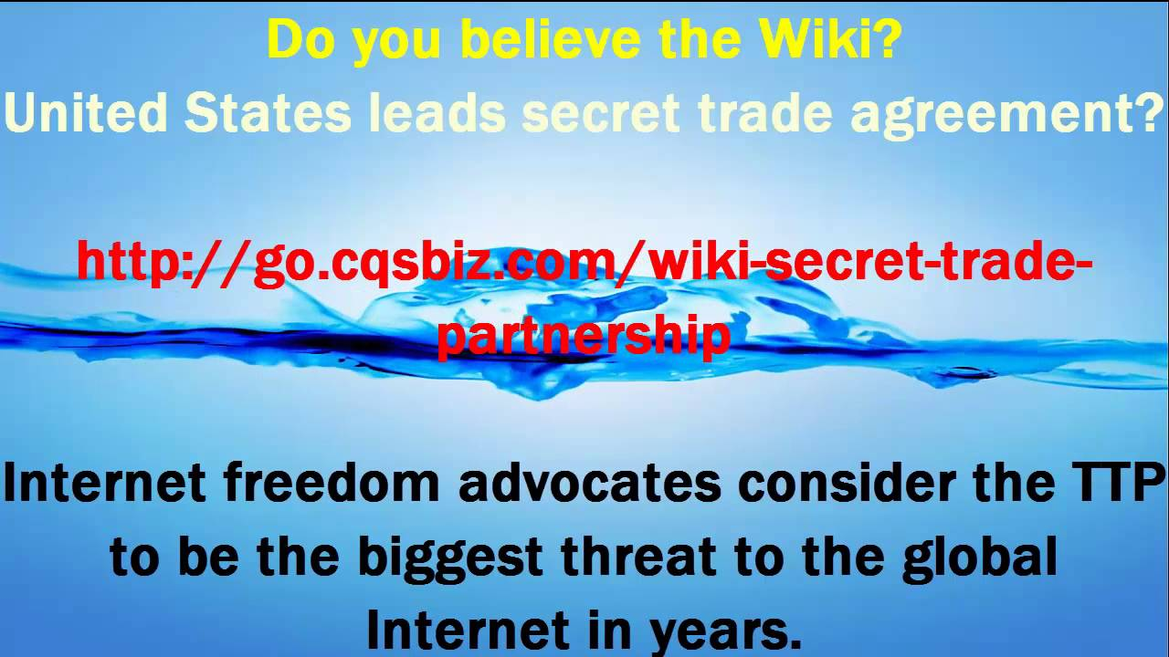 Wikileaks United States Secret Trade Tpp Report Agreement Youtube