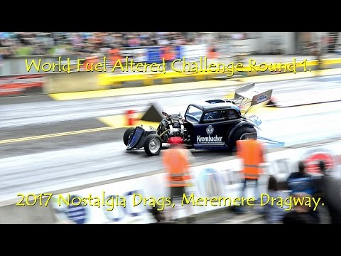 World Fuel Altered Challenge Round 1. 2017 Nostalgia Drags, Meremere Dragway