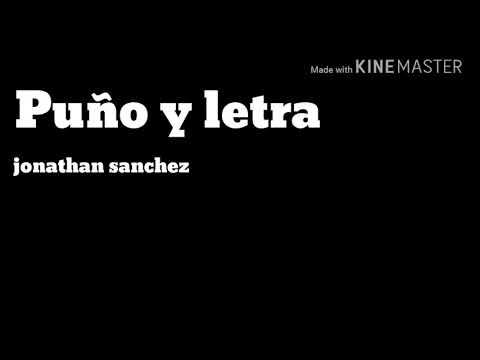 Jonathan Sánchez-puño y letra (letra)