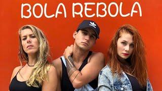 BOLA REBOLA - MC Zaac / Anitta / J balvin