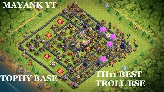 TH11 Trophy/Troll Base 2018| CoC Town hall 11 Base + Replay | CLASH OF CLANS