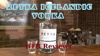 Reyka Icelandic Vodka Review