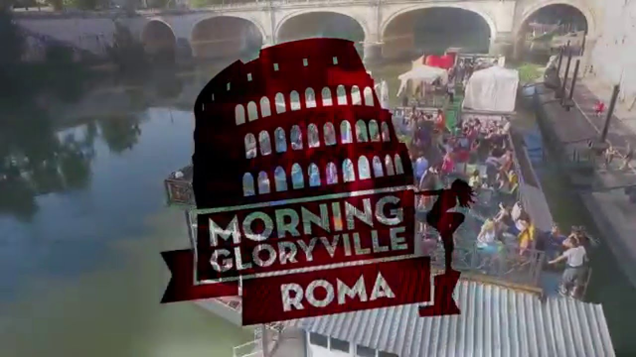 Morning Glory Ville Roma Promo