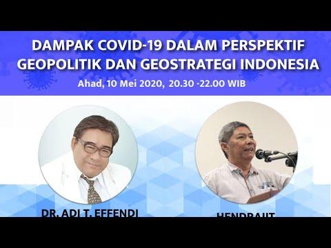 Dampak Covid-19 Dalam Perspektif Geopolitik & Geostrategi Indonesia - PPSN - PART 2