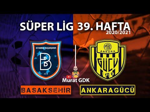 BAŞAKŞEHİR - ANKARAGÜCÜ ( Süper Lig 39. Hafta Maçı ) / FIFA 21 - PES 2021