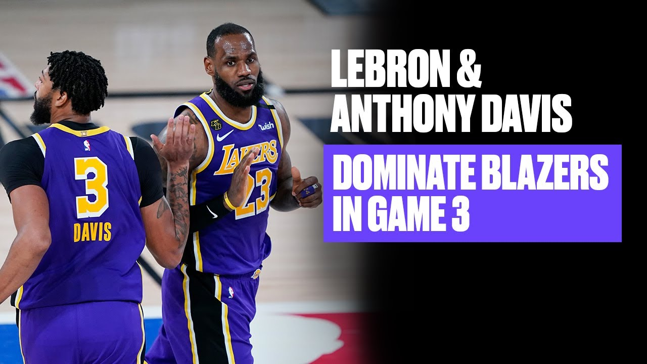 LeBron And Anthony Davis Handle Blazers In Game 3 | Game Highlights