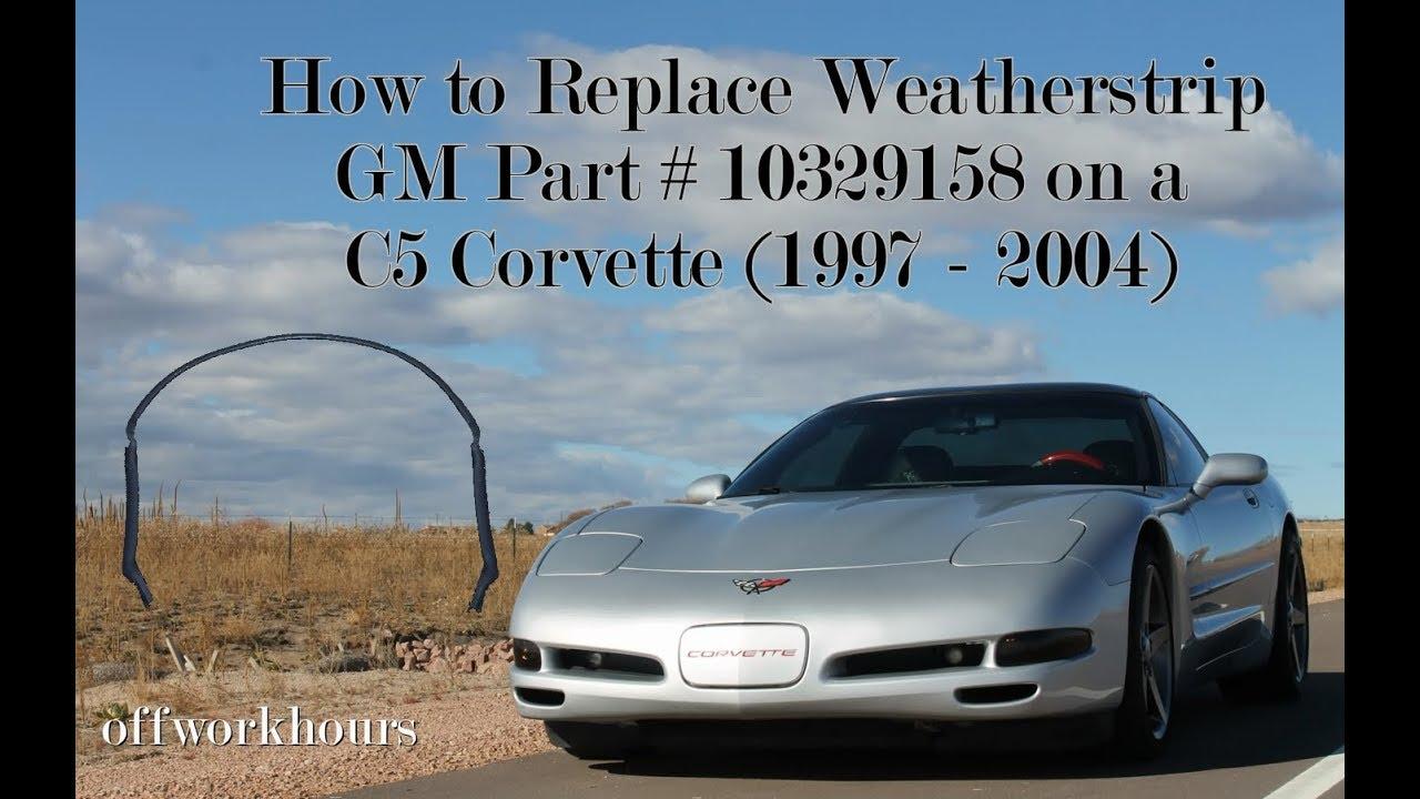 Corvette Weatherstrip Replacement C5 1997 2004 Part