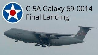 C-5A Galaxy 69-0014 Arrival